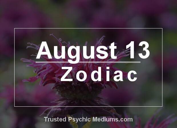 August 13 Zodiac