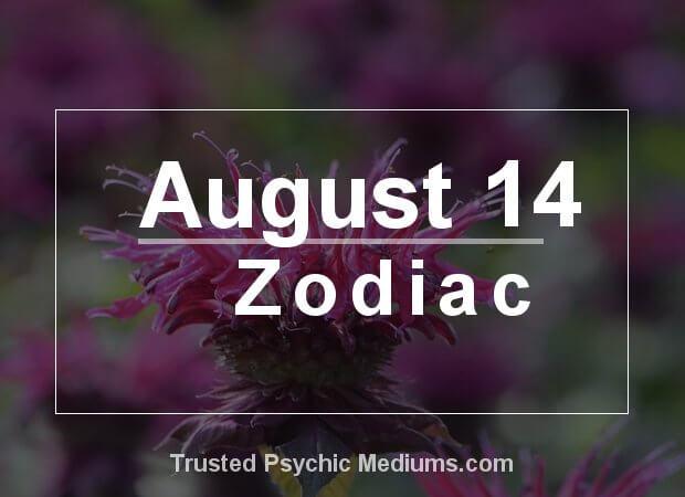 August 14 Zodiac