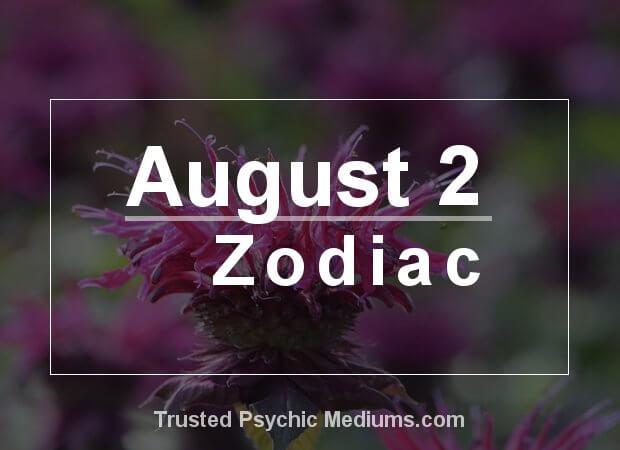 August 2 Zodiac