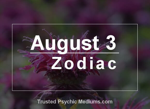 August 3 Zodiac