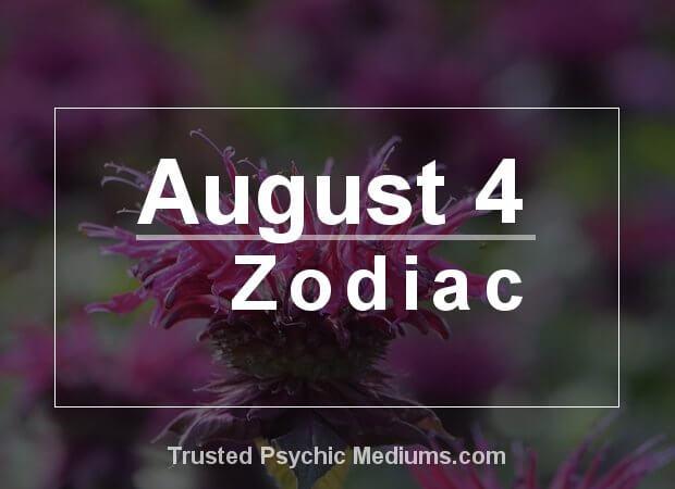 August 4 Zodiac