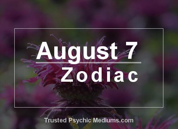 August 7 Zodiac