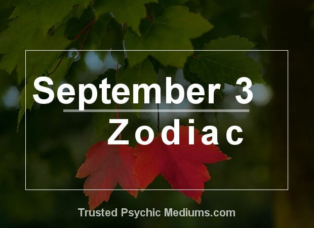 September 3 Zodiac
