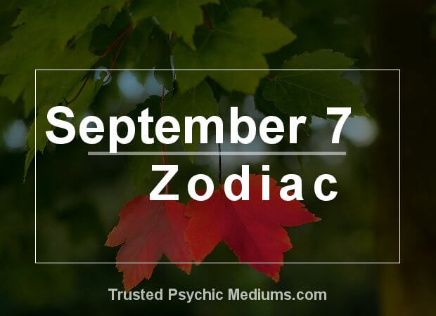 September 7 Zodiac