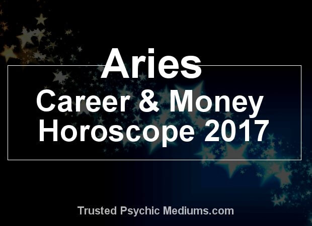 Aries career and money horoscope 2017