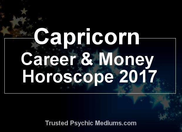 Capricorn career and money horoscope 2017