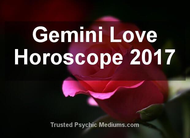 Gemini Love Horoscope 2017