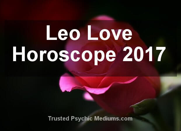 Leo Love Horoscope 2017