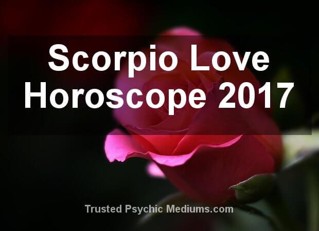 Scorpio Love Horoscope 2017