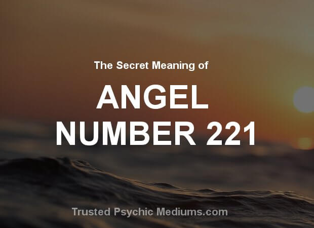 Angel Number 221 and its Meaning