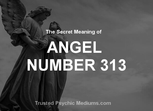 Angel Number 313 and its Meaning