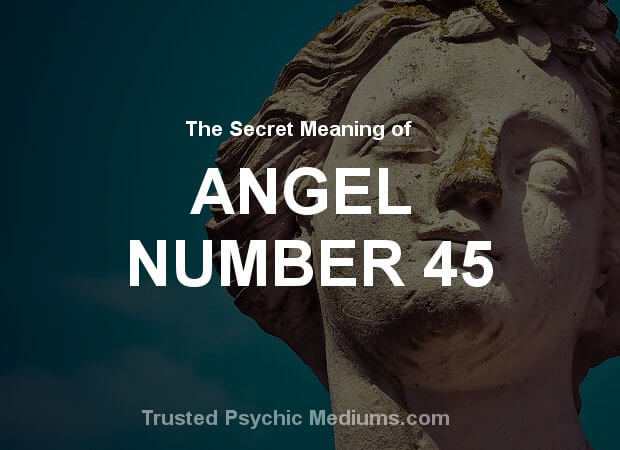 Angel Number 45 and its Meaning