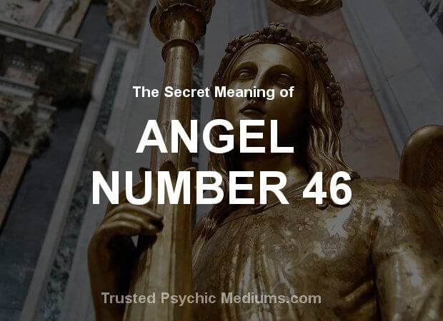 Angel Number 46 and its Meaning