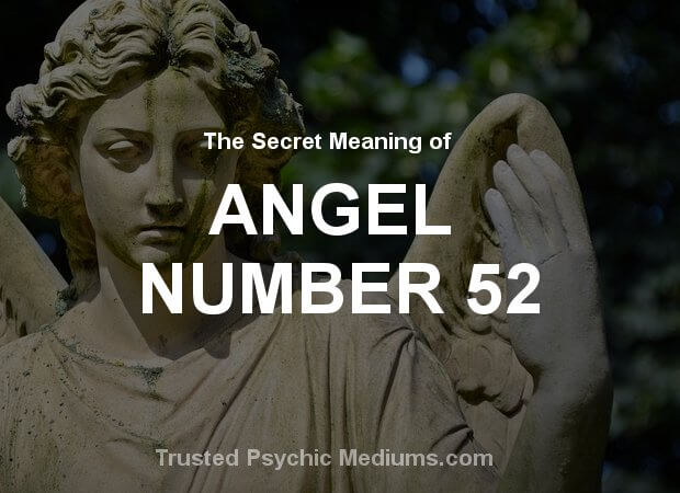 Angel Number 52 and its Meaning