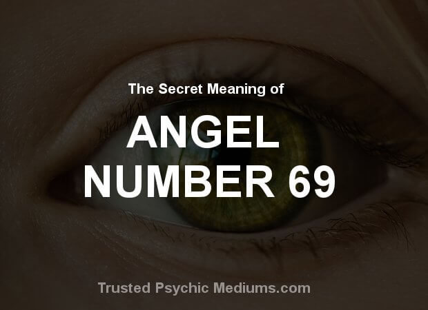 Angel Number 69 and its Meaning