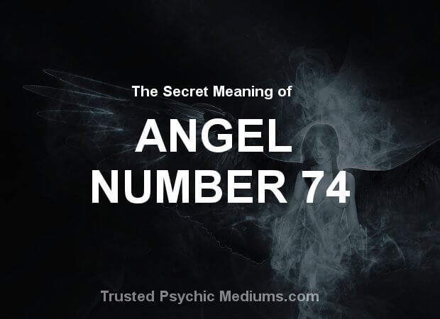 Angel Number 74 and its Meaning