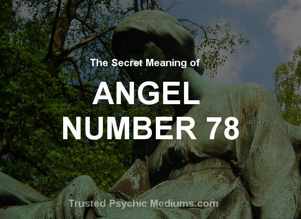 Angel Number 78 and its Meaning