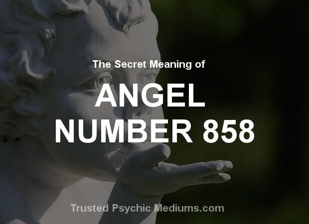Angel Number 858 and its Meaning
