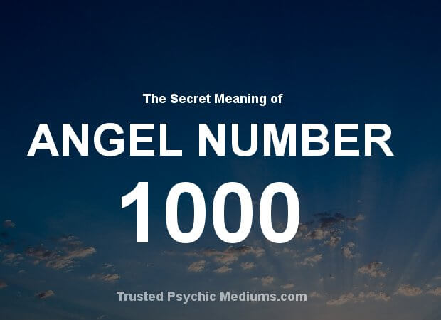 Angel Number 1000 and its Meaning