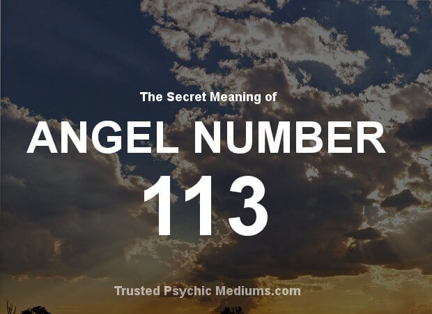 Angel Number 113 and its Meaning
