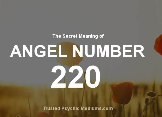 Angel Number 220 and its Meaning
