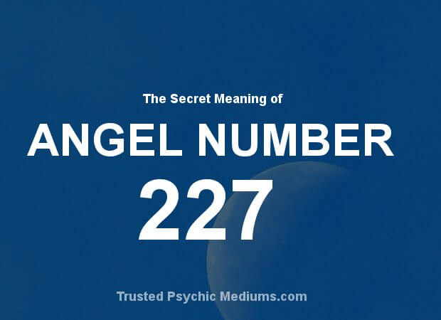 Angel Number 227 and its Meaning