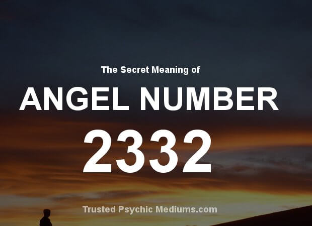 Angel Number 2332 and its Meaning