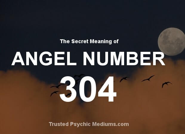 Angel Number 304 and its Meaning