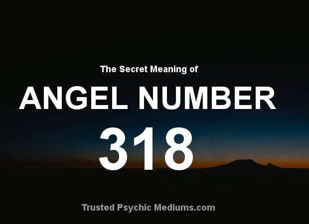 Angel Number 318 and its Meaning