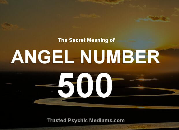 Angel Number 500 and its Meaning