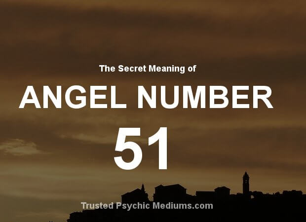 Angel Number 51 and its Meaning