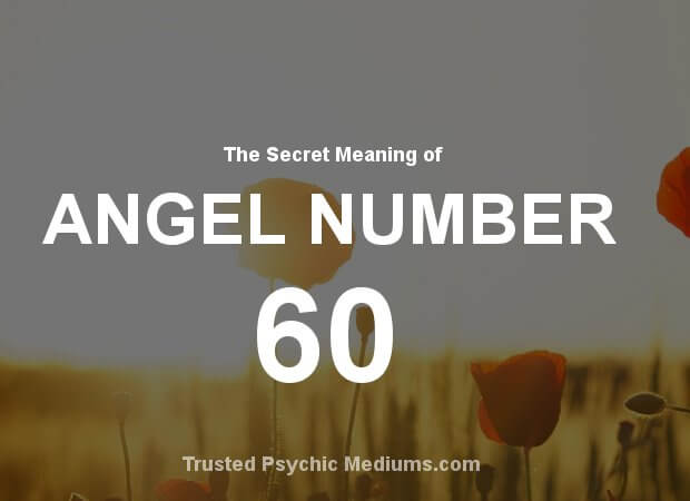 Angel Number 60 and its Meaning