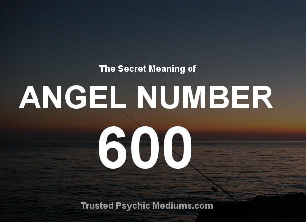 Angel Number 600 and its Meaning