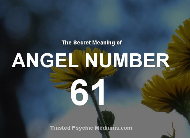 Angel Number 61 and its Meaning