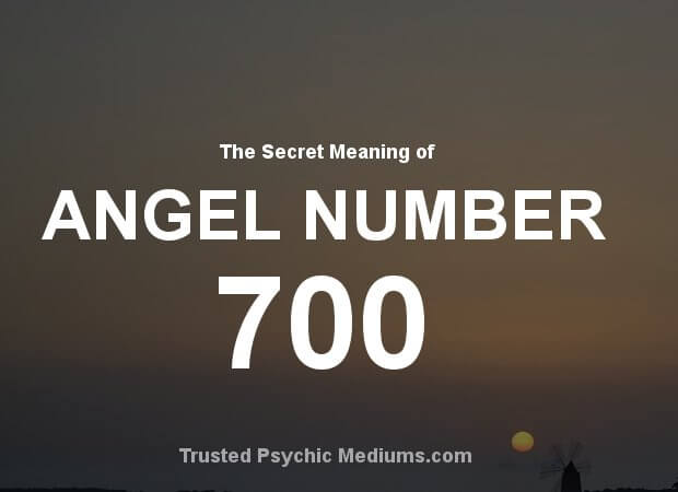 Angel Number 700 and its Meaning