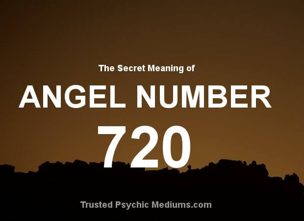 Angel Number 720 and its Meaning