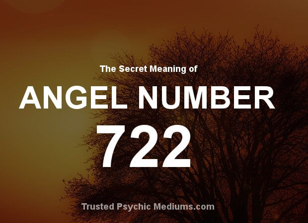 Angel Number 722 and its Meaning