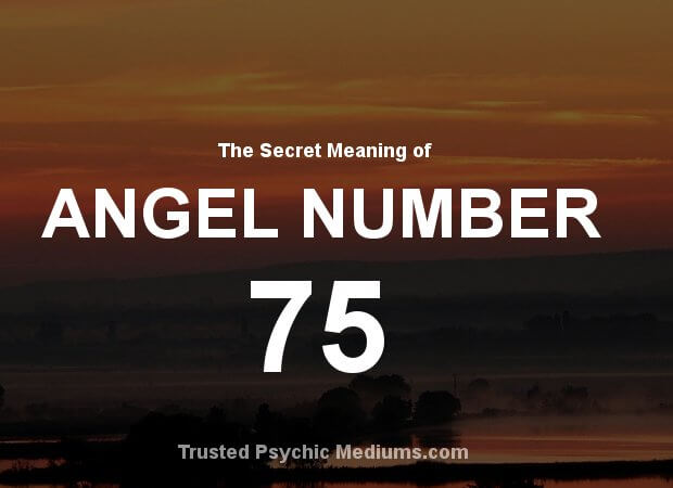 Angel Number 75 and its Meaning