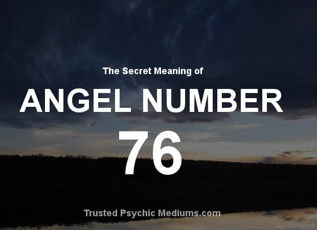 Angel Number 76 and its Meaning