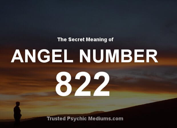 Angel Number 822 and its Meaning