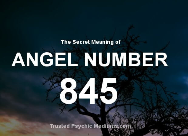 Angel Number 845 and its Meaning