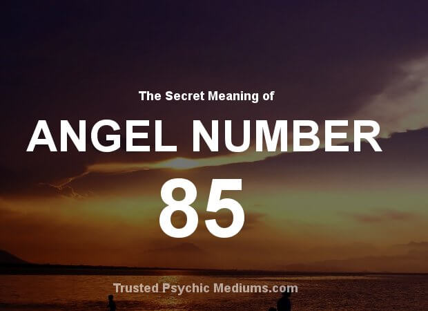 Angel Number 85 and its Meaning