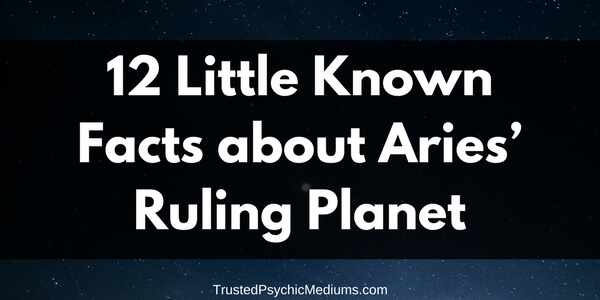 12 Little Known Facts about Aries' Ruling Planet