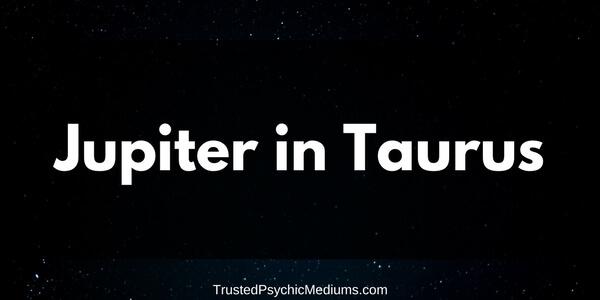 Jupiter in Taurus