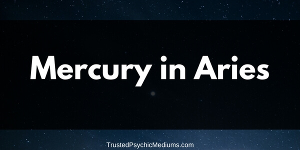 Mercury in Aries