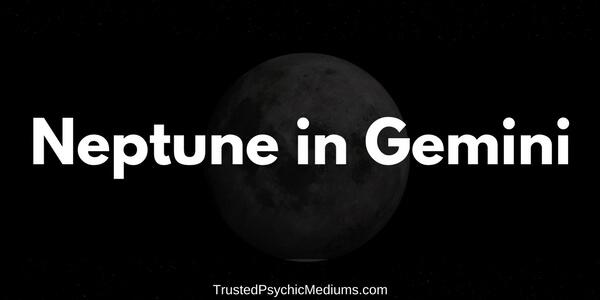 Neptune in Gemini