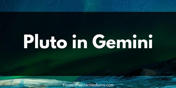 Pluto in Gemini