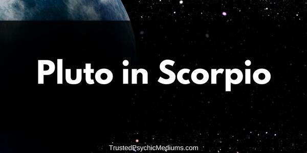 Pluto in Scorpio