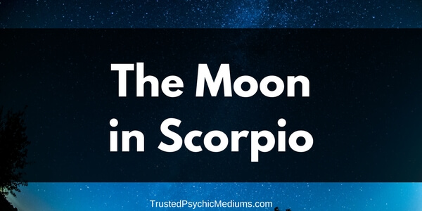 The Moon in Scorpio