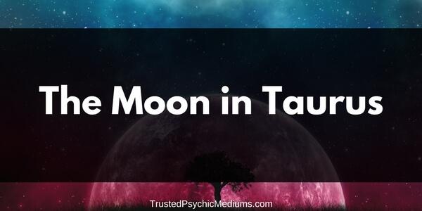 The Moon in Taurus